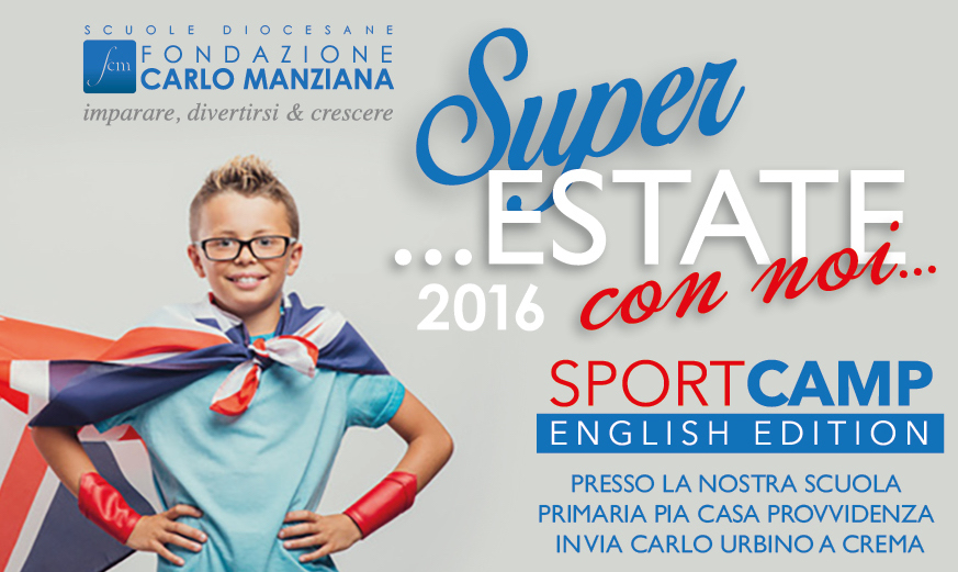 Super Estate 2016 –  English Edition Per Secondaria Di I° Grado
